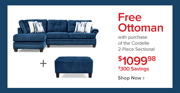 Free ottoman with purchase of the cordelle 2-piece sectional! $1099.98. Shop Now.