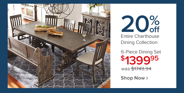 20% off entire charthouse dining collection. 6-pc dining set 1399.95. Shop now.