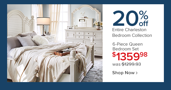 20% off entire charlestone bedroom collection. 6-pc queen bedroom set 1359.98. Shop now.