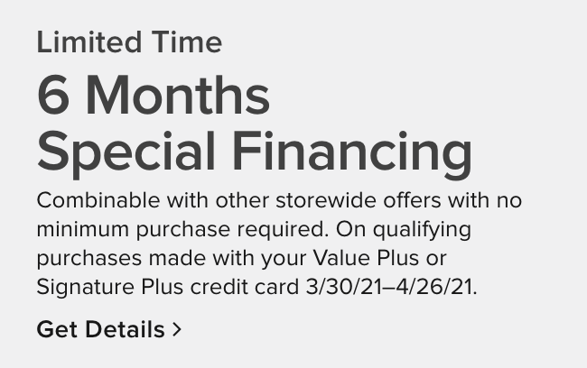 6 months special financing