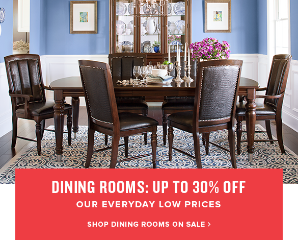 dining rooms: up to 30% off. shop dining rooms on sale.