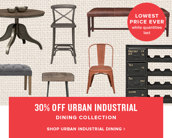 30% off urban industrial dining collection. shop urban industrial dining.