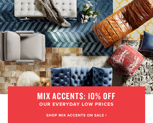 mix accents: 10% off | shop mix accents on sale