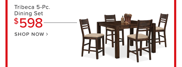 Tribeca 5-Pc. dining set $598 shop now.
