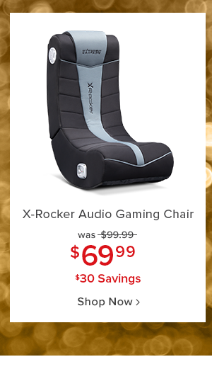 x-rocker audio gaming chair was $99.99 $69.99 $30 savings shop now.