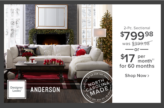 Anderson 2-pc. sectional $799.99 was $999.98 or $17 per month for 60 months shop now.
