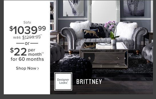 brittney sofa $1040 was $1299.99 or $22 per month for 60 months shop now