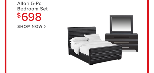 allori 5-Pc. Bedroom set $698 shop now.