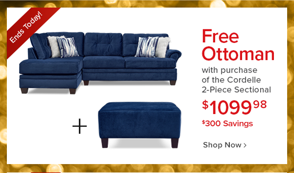 free ottoman with purchase of the Cordelle 2-Piece sectional $1099.98 $300 savings