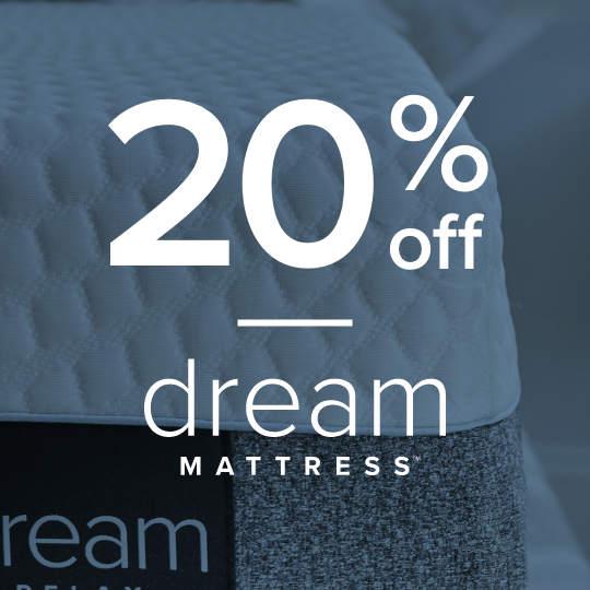 20% Off Dream Mattresses
