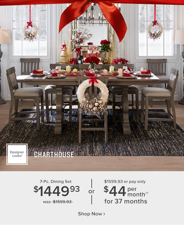 Designer Looks Charthouse 7-Pc. Dining Set $1449.93 was $1599.93 or $1599.93 or pay only $44 per month for 37 months shop now
