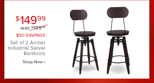 $149.99 was $199.99 $50 savings Set of 2 archer industrial swivel barstools shop now