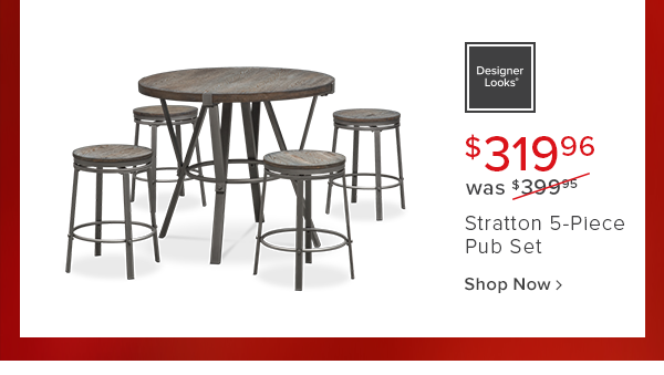 $319.96 was $399.95 Stratton 5-Piece Pub set shop now