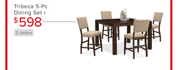 Tribeca 5-Pc. Dining Set $598 shop now