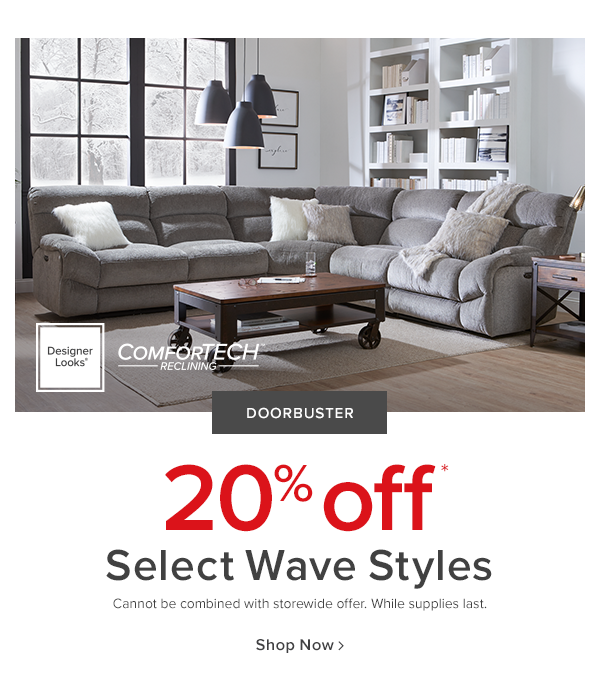 Designer Looks comfortech. doorbuster 20% off select wave styles. cannot be combined with storewide offer. while supplies last. shop now