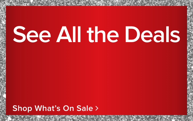 See All the Deals - shop now