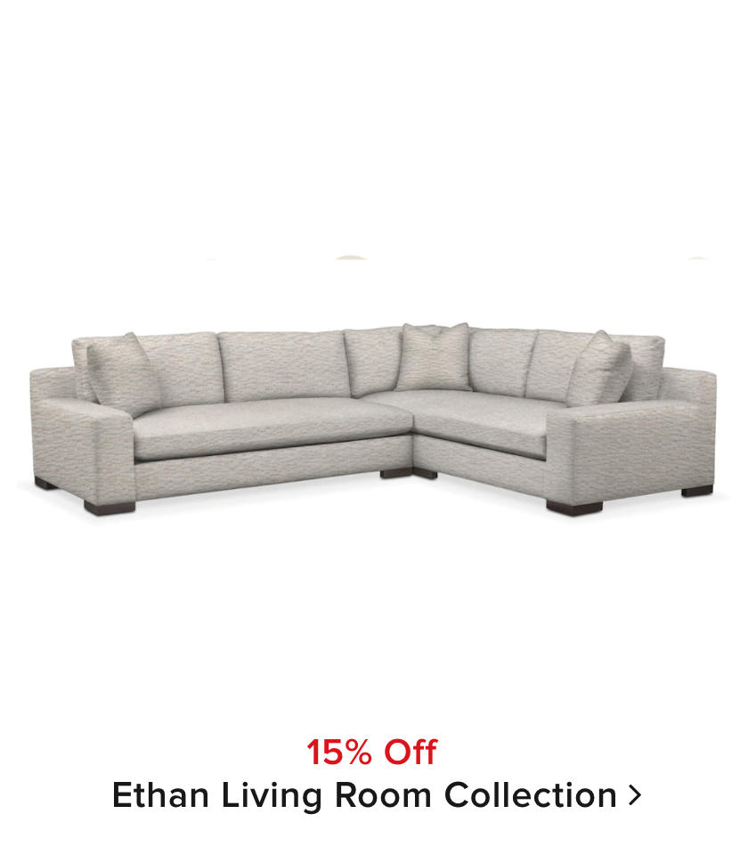 15% off Ethan Collection
