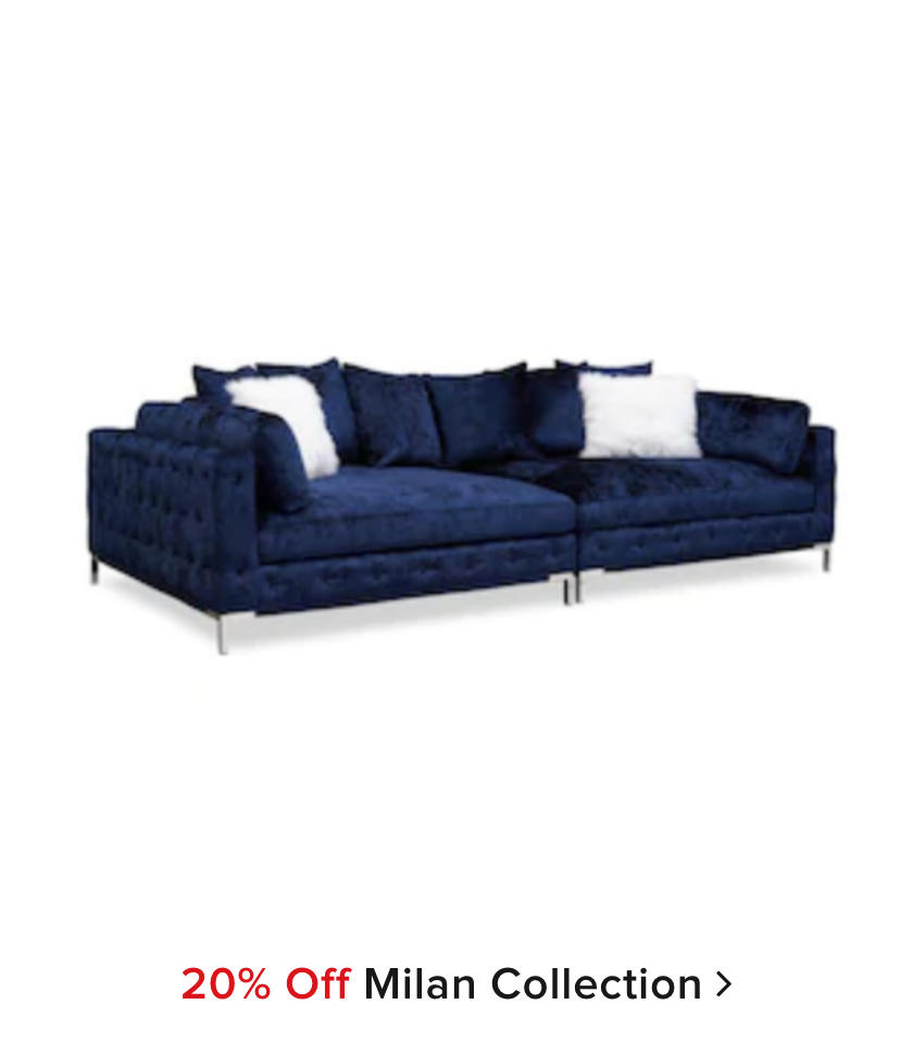 20% off Milan Collection