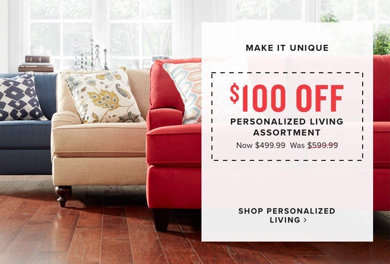 $100 off personalized living assortment