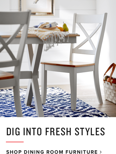 dig into fresh styles | shop dining room furniture