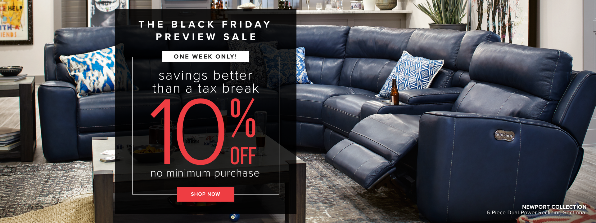 one week only | the black friday preview sale | savings better than a tax break | 10% off no minimum purchase | shop now