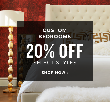 custom bedrooms | 20% off select styles | shop now