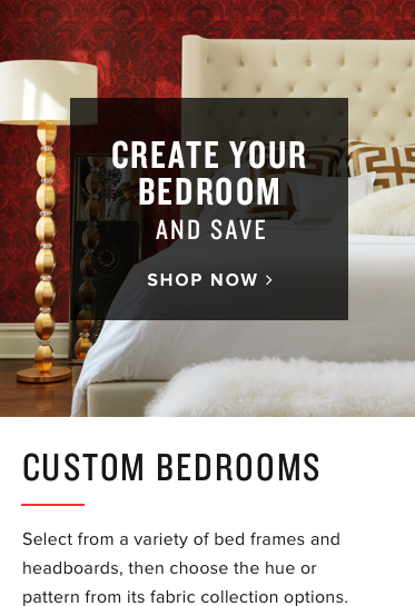 create your bedroom | shop now