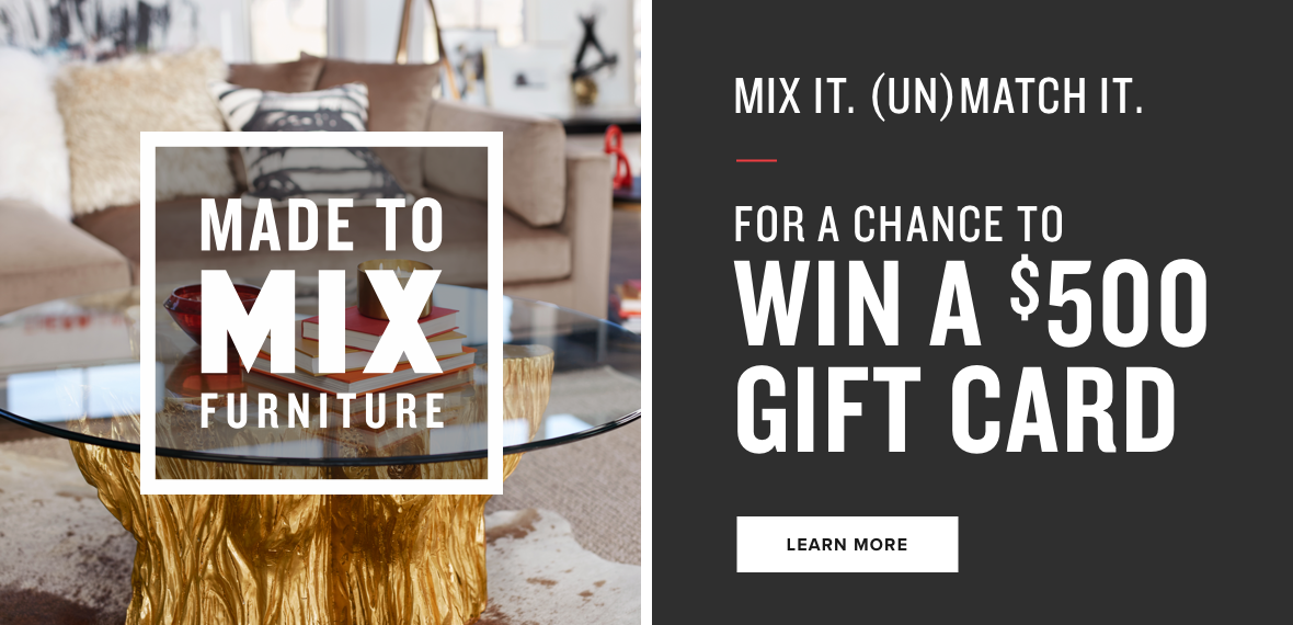 mix it. (un)match it. for a chance to win a $500 gift card. learn more