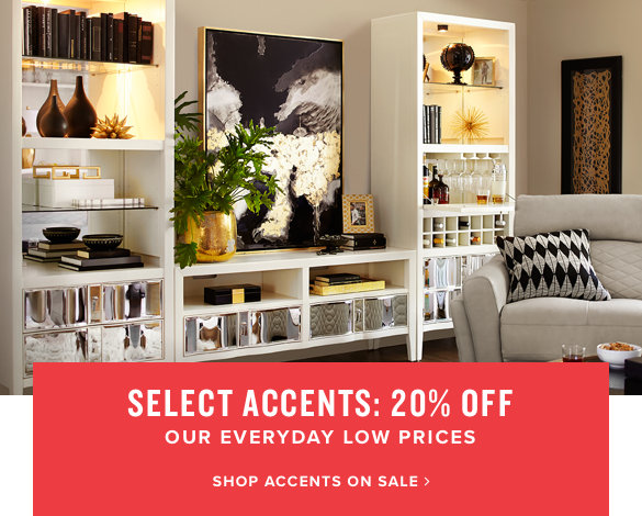 select accents: 20% off | shop accents on sale