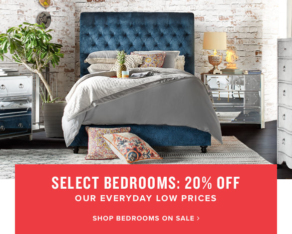 select bedrooms: 20% off | shop bedrooms on sale.