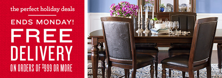 The perfect holiday deals one week only! Free delivery on orders of $999+ or more