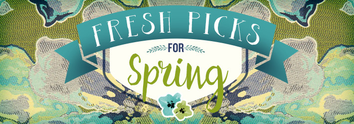 fresh picks for spring