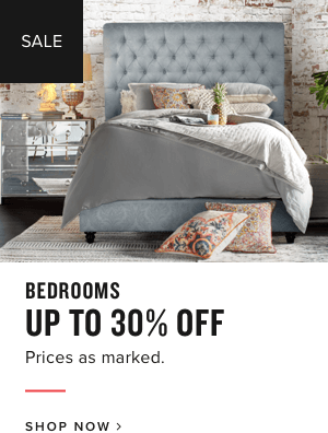 bedroom | up to 30% off | prices as marked | shop now