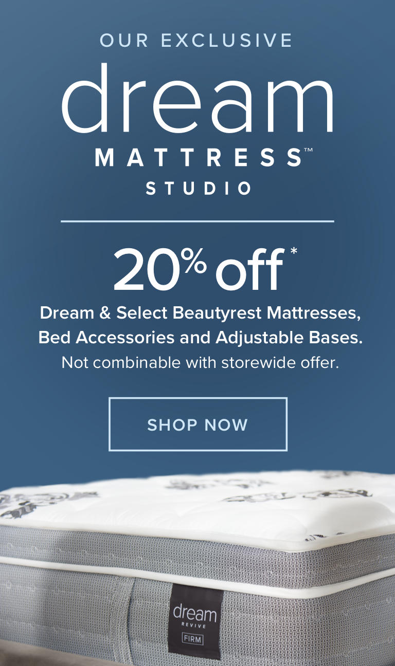 Your Best Night's Sleep Starts Now - Shop Dream Mattresses