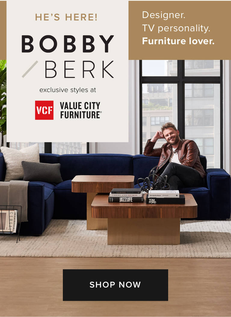Coming October 2019 - Bobby Berk exclusive styles at Value City Furniture - Learn More