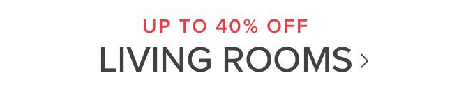 UP TO 40% OFF | Living rooms