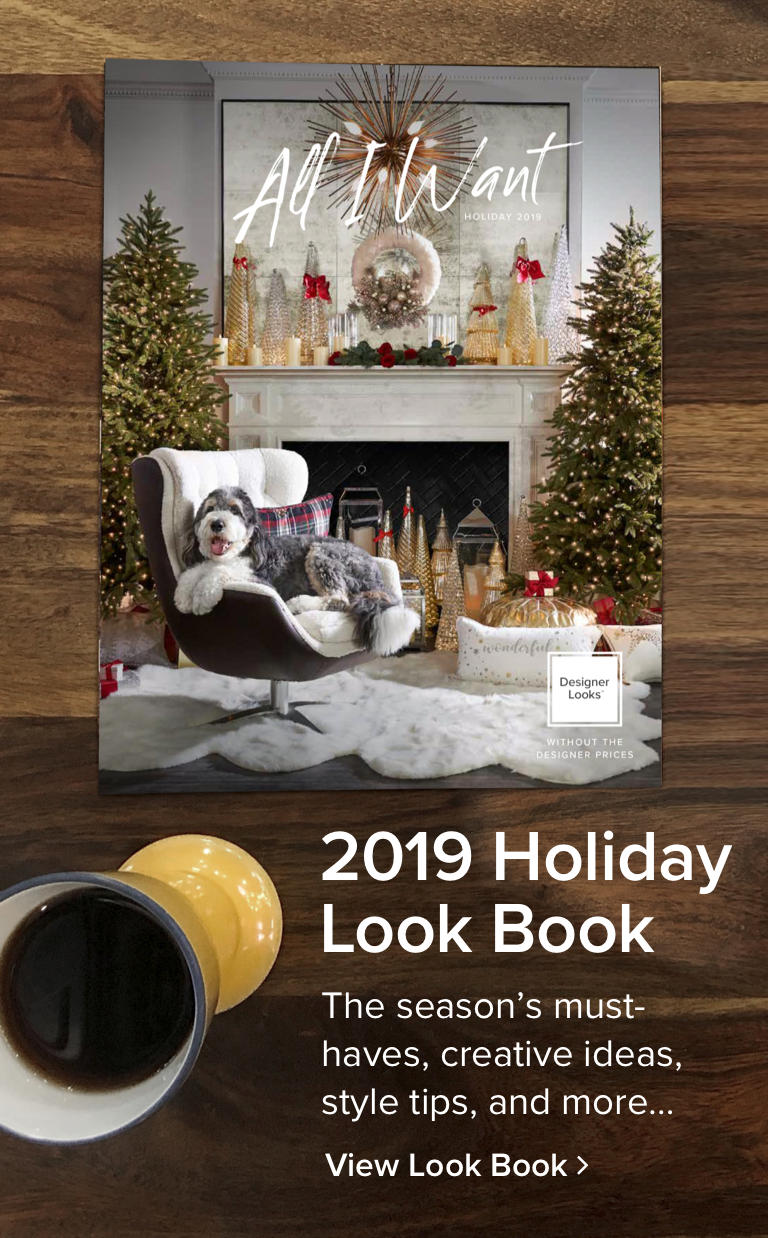 Explore Our Holiday 2019 Furniture Look Book