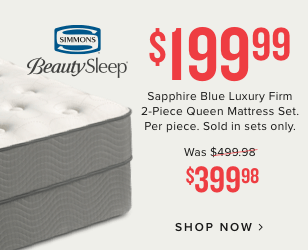 $199.99 Sapphire Blue Luxury 2-Piece Queen Mattress Set Per piece. Sold in sets only. | Was $399.99| shop mattresses