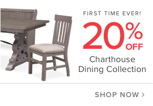 first time ever! 20% off charthouse dining collection