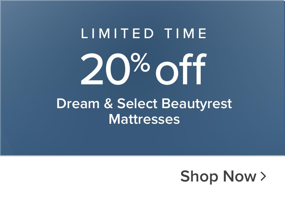 Limited time 20% off Dream & Select Beautyrest Mattresses