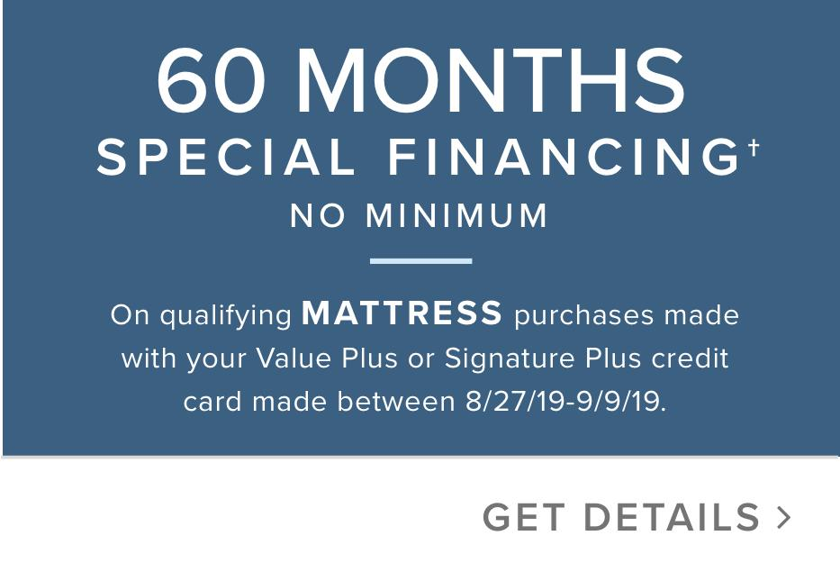 60 months special financing no minimum*