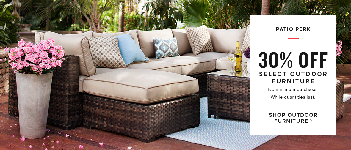 30% off select outdoor furniture. shop outdoor furniture.
