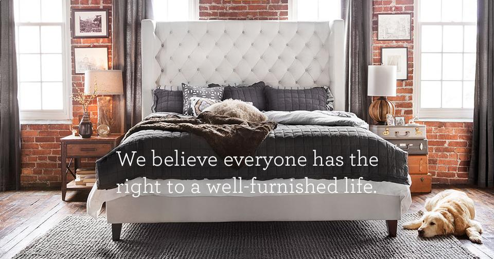 we believe everyone deserves a well furnished life