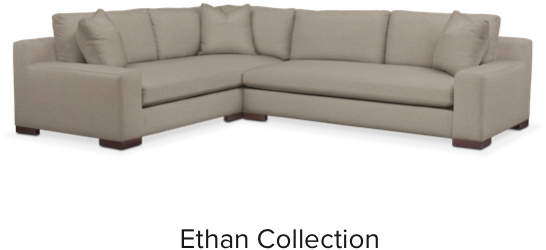 Ethan Collection