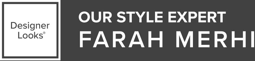 Meet Our Style Expert: Farah Merhi
